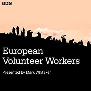 European Volunteer Workers Audiobook