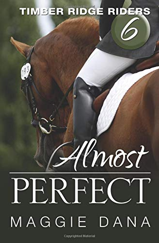 Almost Perfect (Timber Ridge Riders) (Volume 6) PDF