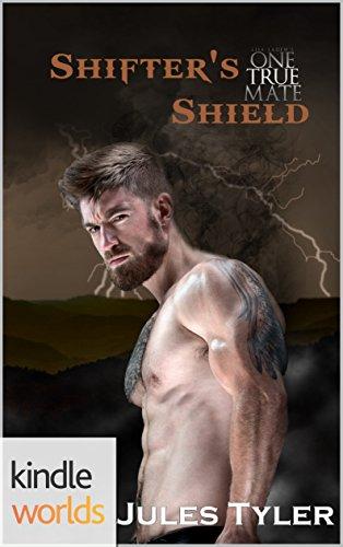 One True Mate: Shifter's Shield (Kindle Worlds Novella)