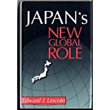 Japan's New Global Role, Lincoln, Edward J., 081575258X