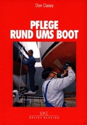 Pflege rund ums Boot