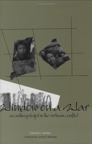 Vietnam Window - Window on a War: An Anthropologist in the Vietnam Conflict (Modern Southeast Asia Series)