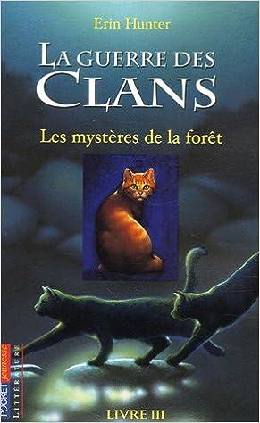 Télécharger en ligne 3. La guerre des clans : Les mystères de la forêt pdf