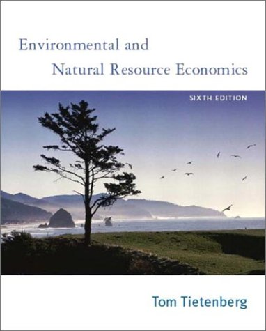Environmental And Natural Resource Economics Pdf Tietenberg