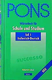 Pons Wörterbuch Für Schule Und Studiumitalienisch Neubearbeitung