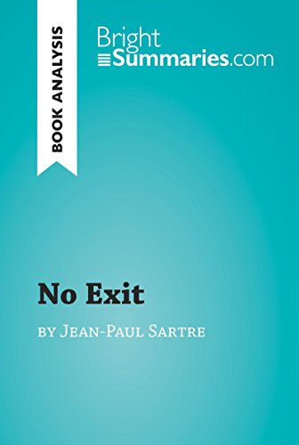 'NEW' No Exit By Jean-Paul Sartre (Book Analysis): Detailed Summary, Analysis And Reading Guide (BrightSummaries.com). brands Using founder based senora Firefox