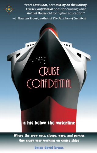 Amazon cruise confidential a hit below the waterline where cruise confidential a hit below the waterline where the crew lives eats fandeluxe Images