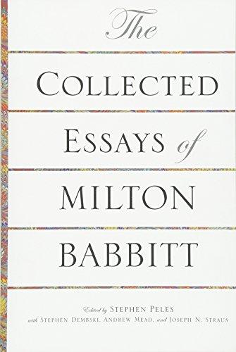 The collected essays of milton babbitt