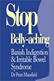 Stop Belly-Aching, Peter Mansfield, 0285636189