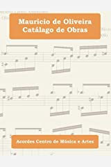 Mauricio de Oliveira: Catálogo de Obras (Portuguese Edition) Paperback
