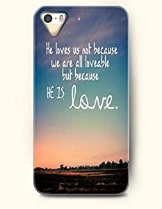 He Love Us Not Because We Are All Lovable But Because He Is Love - - iPhone 5 / 5s Hard Back Plastic by icecream design