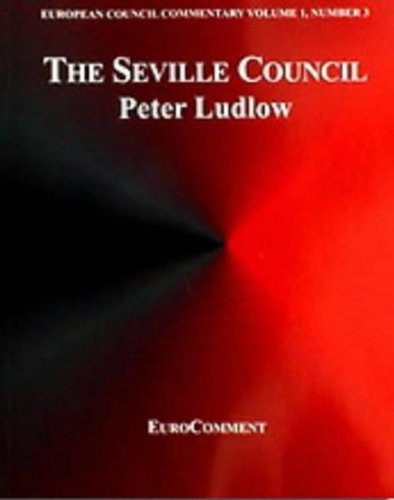 The Seville Council (European Council Commentary S.) (v. 1, No. 3) pdf