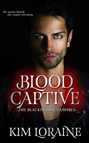 Blood Captive (The Blackthorne Vampires Book -