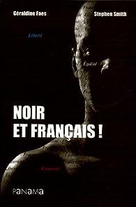 Noir et Français ! par Stephen Smith