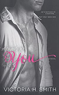 Found By You by Victoria H. Smith ebook deal