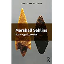 Stone Age Economics (Routledge Classics)