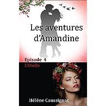 L'étoile (Les aventures d'Amandine t. 4) (French Edition)