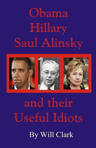 Download Obama, Hillary, Saul Alinsky and Their Useful Idiots pdf