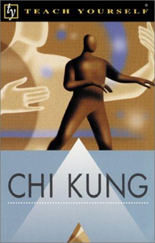 Teach Yourself Chi Kung pdf epub