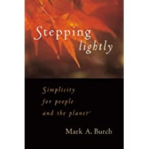 Stepping Lightly by Mark A. Burch (2000-10-01)