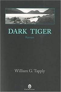 """Afficher """"Dark tiger"""""""
