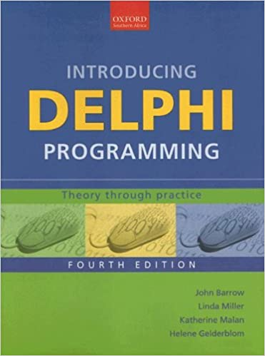 Introducing Delphi Programming: Theory through Practice: John Barrow