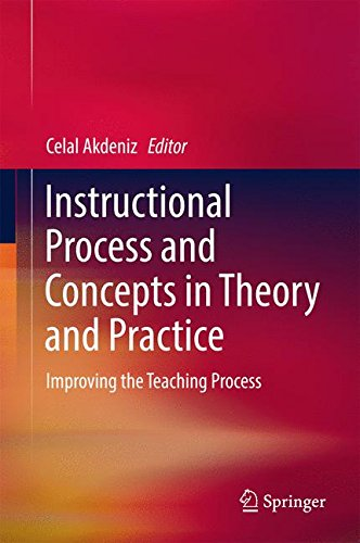 Instructional Process and Concepts in Theory and Practice: Improving the Teaching Process