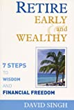 Retire Early and Wealthy, David Singh, 1550227513