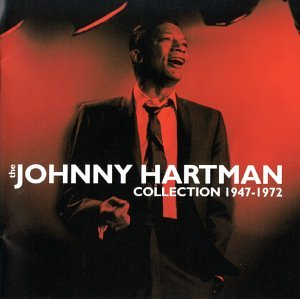 The Johnny Hartman Collection 1947-1972 by Black Magic