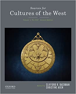 Sources For Cultures Of The West: Volume 1: To 1750 Clifford R. Backman