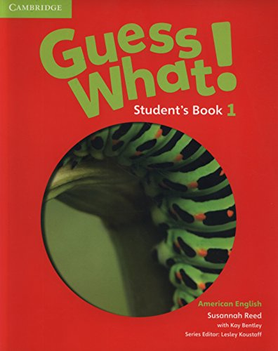 Guess What! American English - Level 1. Student's Book