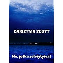 Ne, jotka selviytyivät (Finnish Edition)