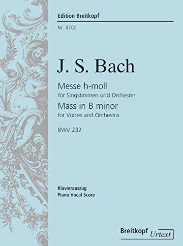 Mass in B minor (BWV 232) - Breitkopf Urtext - soprano, alto, tenor, bass, mixed choir and piano - vocal/piano score - (EB 8700)
