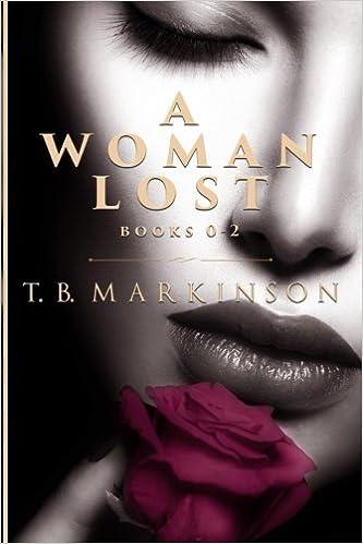 A Woman Lost Box Series: Books 0-2: Amazon.es: T B Markinson: Libros en idiomas extranjeros