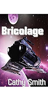 Bricolage by [Smith, Cathy]
