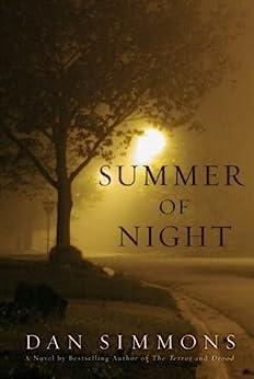 Summer of Night: A Novel (Seasons of Horror Book 1) by [Simmons, Dan]