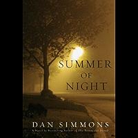 Summer of Night: A Novel (Seasons of Horror Book 1)