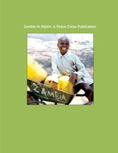 Zambia in Depth: A Peace Corps Publication