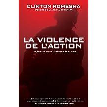 La violence de l'action: La bataille pour l'avant-poste de Keating (French Edition)