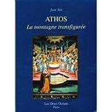 Front cover for the book Athos : la Montagne transfigurée by Jean Biès