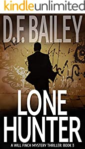 Lone Hunter (Will Finch Mystery Thriller Series Book 3)