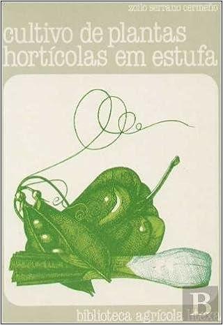 Cultivo de Plantas Hortícolas em Estufa: Amazon.es: Libros en idiomas extranjeros
