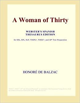 A Woman of Thirty (Webster's Spanish Thesaurus Edition