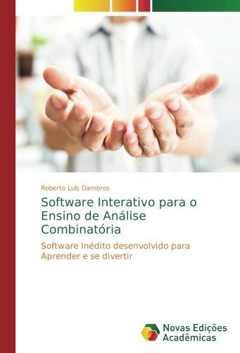 Software Interativo para o Ensino de Análise Combinatória: Software Inédito desenvolvido para Aprender e se divertir (Portuguese Edition) ebook