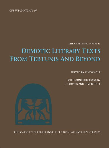 Demotic Literary Texts from Tebtunis and Beyond (Carsten Niebuhr Institute Publications)