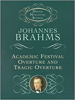 Book Academic Festival Overture and Tragic Overture (Dover Miniature Scores)