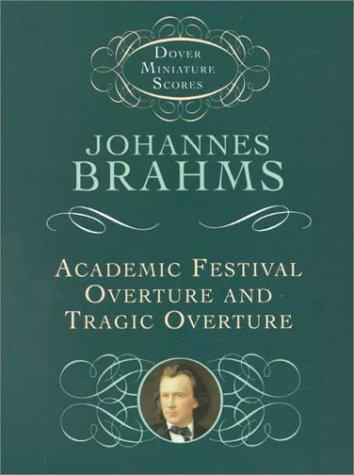 Download Academic Festival Overture and Tragic Overture (Dover Miniature Scores) pdf