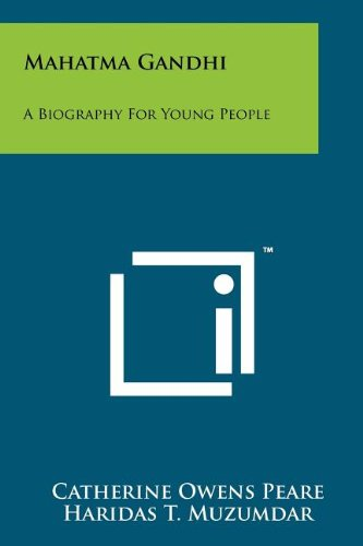 Read Online Mahatma Gandhi: A Biography for Young People ebook