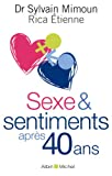 img - for Sexe Et Sentiments Apr s 40 ANS (Essais) (French Edition) book / textbook / text book