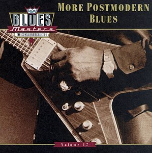 Blues Masters, Vol. 17 : More Post-Modern Blues by Rhino